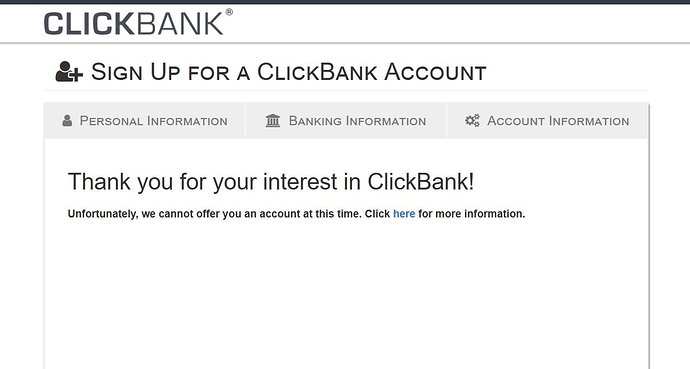 《Clickbank无法注册怎么办,we cannot offer you an account at this time》